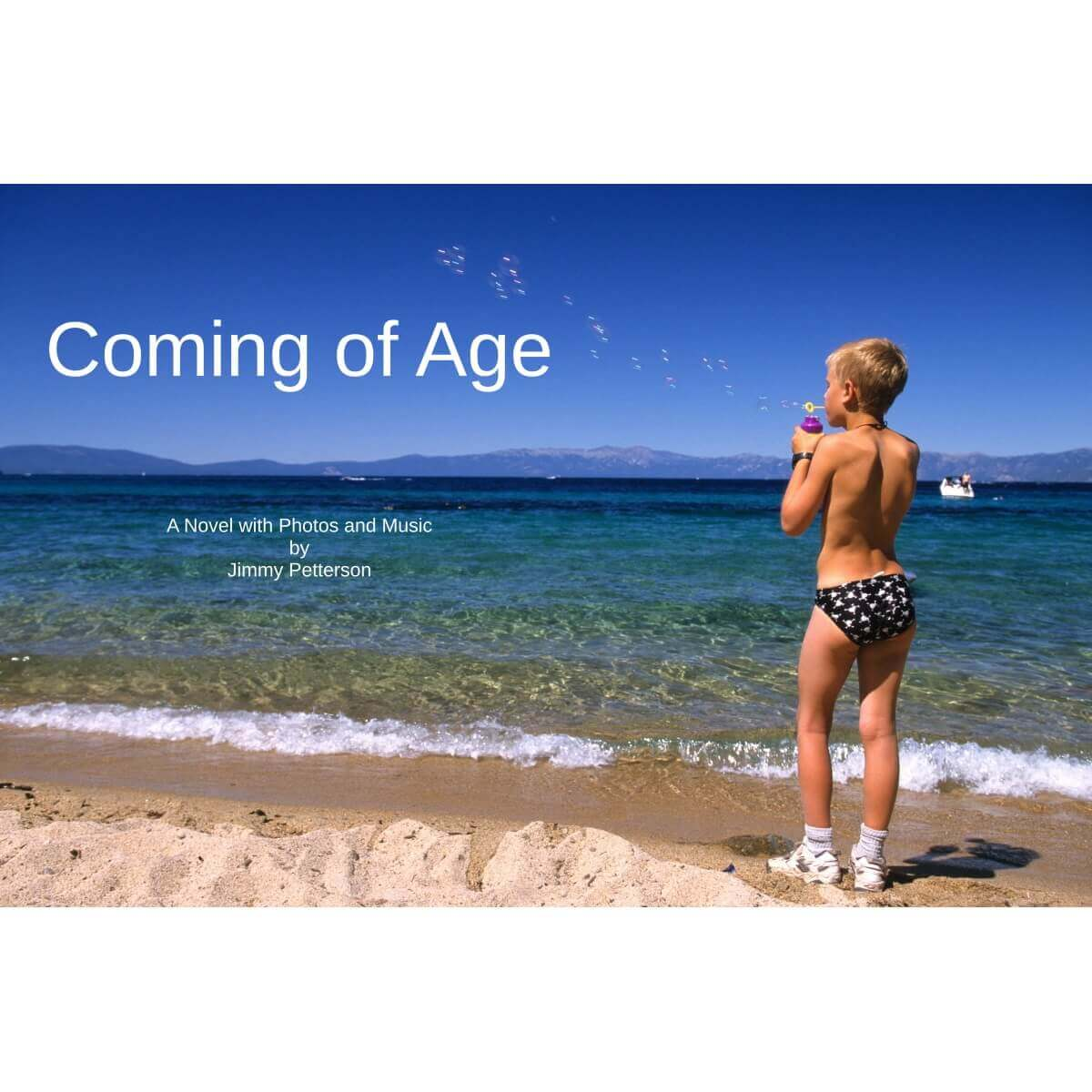 Coming of Age - A Novel with Photos and Music by Jimmy Petterson