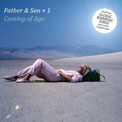 Coming of Age-Musical CD from Father & Son + 1